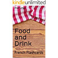 Food and Drink: French Flashcards (French Edition)