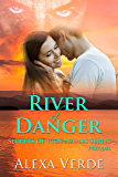 River of Danger (Secrets of Rios Azules Book 0)