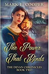 The Power That Binds: Devan Chronicles Book 2