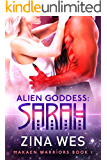 Alien Goddess: Sarah: Makaen warriors book 1