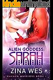 Alien Goddess: Sarah (Makaen warriors Book 1)