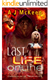 Last Life Online (Chronicles of iMortality Book 2)