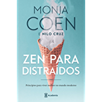 Zen para distraídos: Princípios para viver melhor no mundo moderno