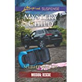 Mystery Child: Faith in the Face of Crime (Mission: Rescue Book 5)
