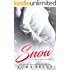 SNOW:  A Gentry Boys Christmas Story