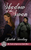 Shadow of the Swan (The Novels of Ravenwood Book 3)