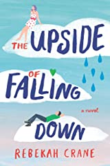 The Upside of Falling Down (English Edition) eBook Kindle