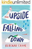 The Upside of Falling Down