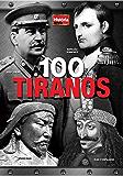 História Viva - 100 Tiranos