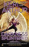Darkness Splintered: A Dark Angels Novel