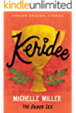 Keridee (The Fairer Sex collection Book 8)
