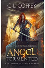 Angel Tormented (The Louisiangel Series Book 3) Kindle Edition