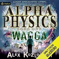 Wagga: Alpha Physics, Book 1