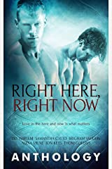 Right Here, Right Now Kindle Edition