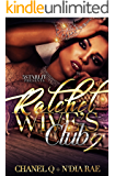Ratchet Wives Club: Episode 2