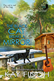 The Black Cat Breaks a Mirror (A Bad Luck Cat Mystery Book 5)