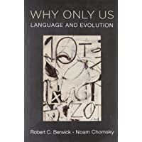 Why Only Us: Language and Evolution