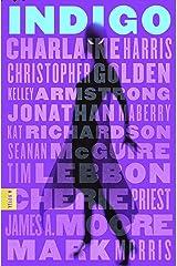 Indigo: A Novel Kindle Edition