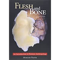Flesh and Bone: An Introduction to Forensic Anthropology