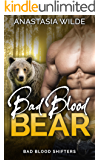 Bad Blood Bear (Bad Blood Shifters Book 1)