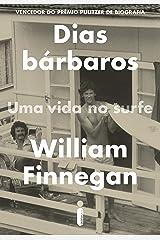 Dias bárbaros (Portuguese Edition) Kindle Edition