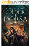 Soldier of Dorsa (The Chronicles of Dorsa Book 2)