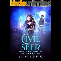 Civil Seer (Civil Origin Book 1)