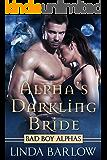 Alpha's Darkling Bride: A Bad Boy Shifter Romance