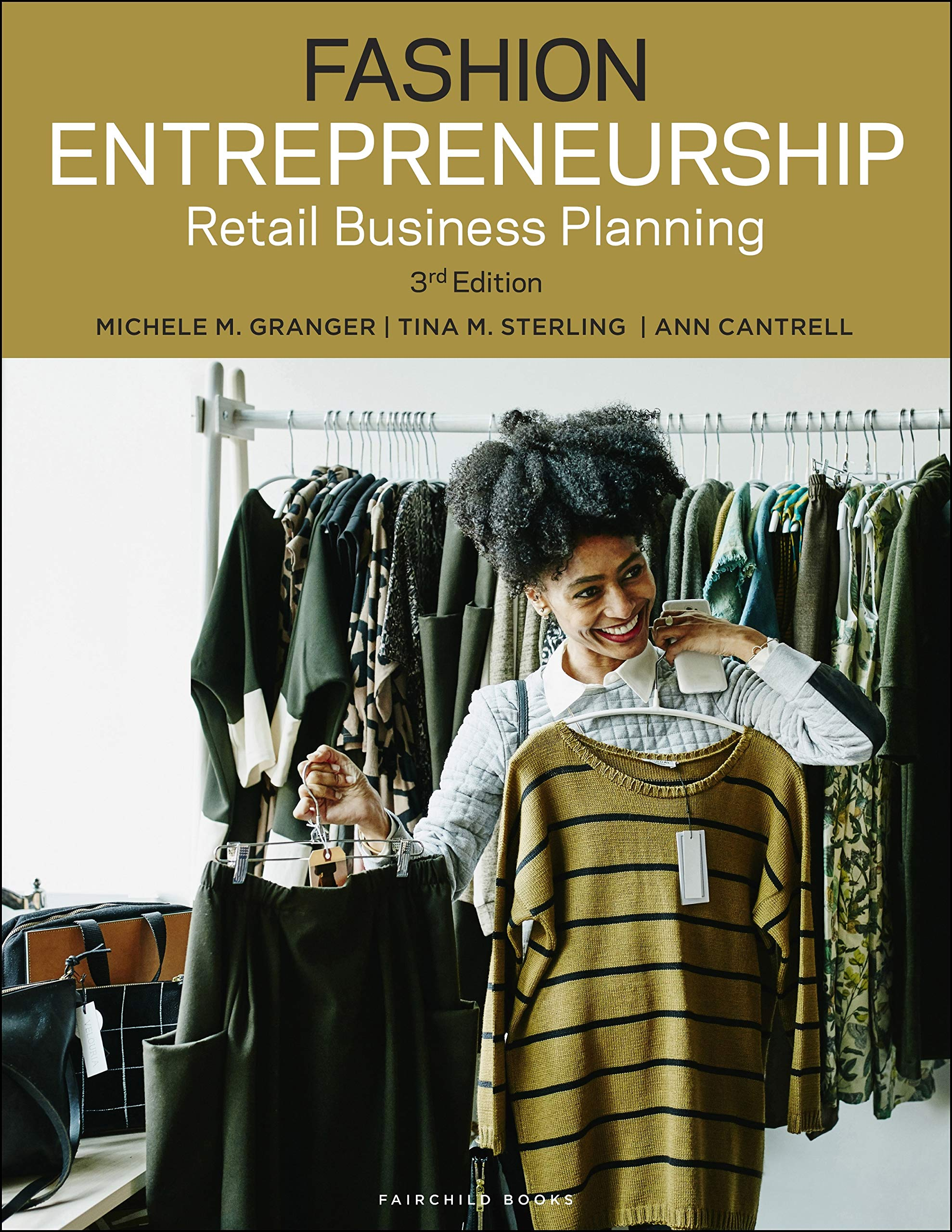 Fashion Entrepreneurship: Retail Business Planning by Fairchild Books