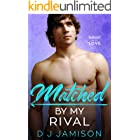 Matched By My Rival (Thrust Into Love Book 2)