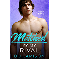 Matched By My Rival (Thrust Into Love Book 2) (English Edition)