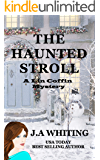 The Haunted Stroll (A Lin Coffin Mystery Book 10)