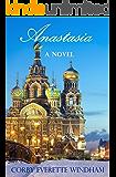 Anastasia: A Novel