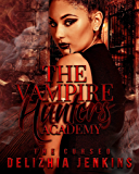 The Vampire Hunters Academy : The Cursed