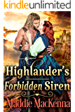 Highlander's Forbidden Siren: A Steamy Scottish Historical Romance Novel