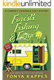 Forests, Fishing, & Forgery: A Camper and Criminals Cozy Mystery Series Book 3 (A Camper & Criminals Cozy Mystery Series…