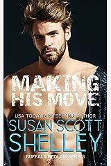 Making His Move (Buffalo Bedlam Book 1)