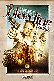 Bleeding Kansas 2: Zombie-Thriller (Die Dead-Silencer-Saga)