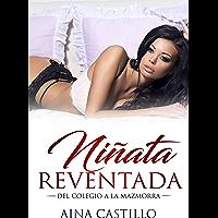Niñata Reventada: Del Colegio a la Mazmorra (Novela de Romance, Erótica y BDSM)