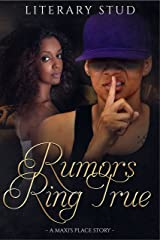 Rumors Ring True: a Maxi's Place story Kindle Edition