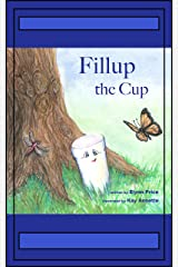 Fillup The Cup (Nature's Garden Book 1) Kindle Edition
