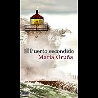 Puerto escondido (Los libros del Puerto Escondido nº 1) (Spanish Edition)