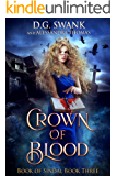 Crown of Blood: Book of Sindal (Book Sindal 3)