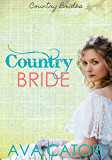 Country Bride: Contemporary Western Romance (Country Brides Book 1)