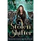 Stolen Shifter (The Shifters of Bandits Hollow Book 1)