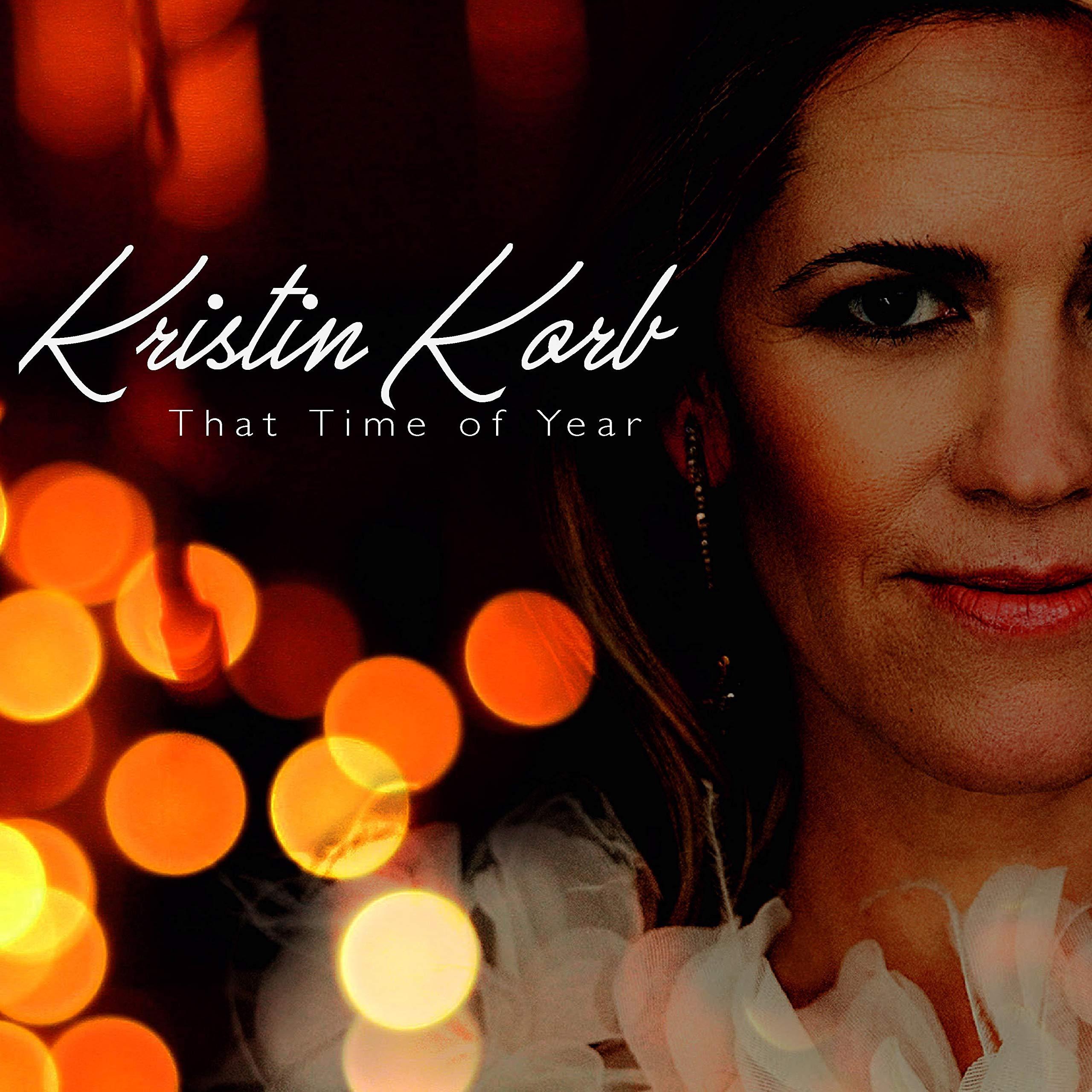 CD : KRISTIN KORB - That Time Of Year (CD)