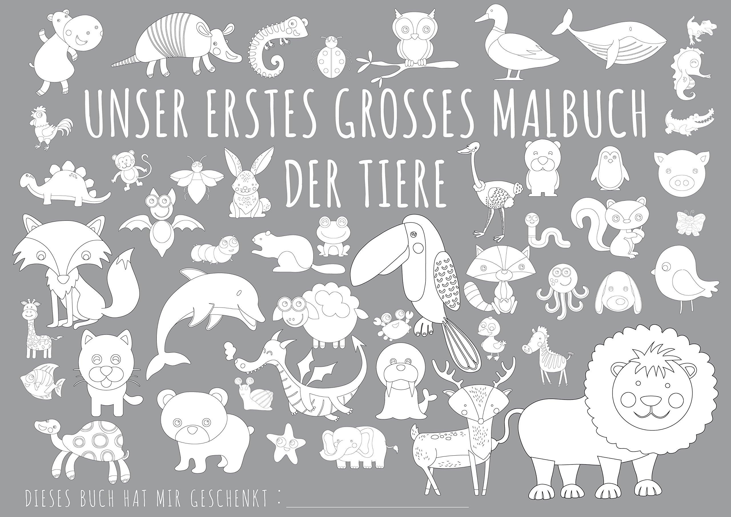 Malbuch Tiere - UNSER ERSTES GROßES MALBUCH - TIERE: 9783946739777 ...