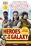 Star Wars The Last Jedi™ Heroes of the Galaxy (DK Readers Level 2)