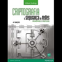 Criptografia e Segurança de Redes: princípios e práticas