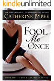 Fool Me Once (First Wives Series Book 1) (English Edition)